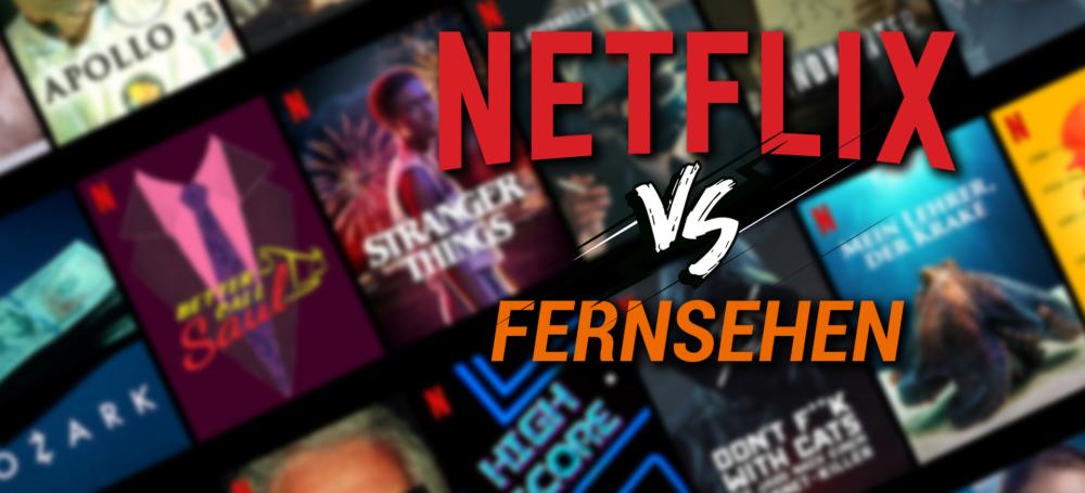 Netflix vs. Fernsehen - Sind Streamingdienste wirklich SO gut?