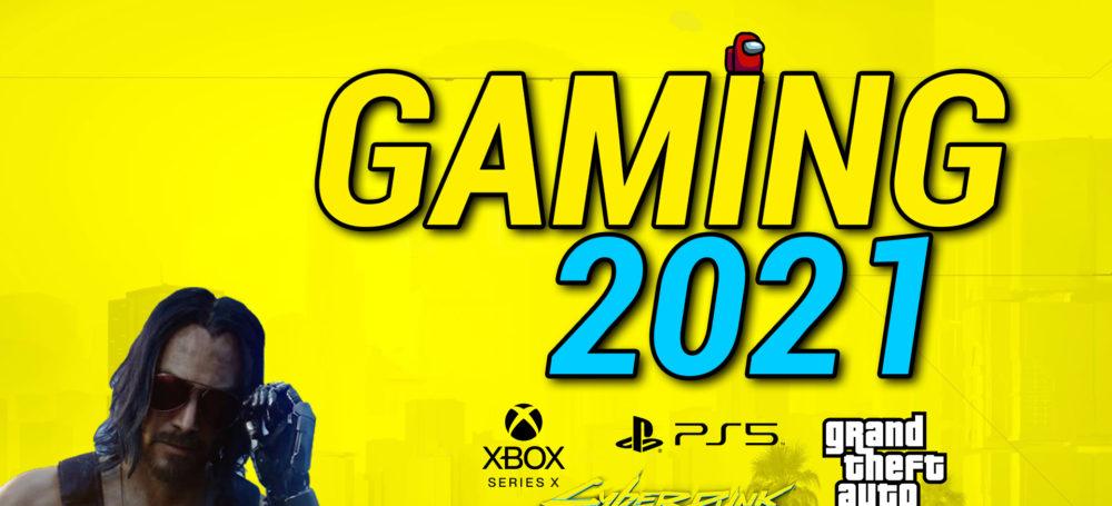 Was uns gamingtechnisch 2021 erwarten wird und was du jetzt schon wissen musst